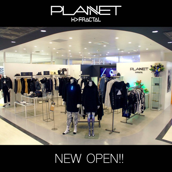 """PLANNET by H>FRACTAL"" OPEN!!!"