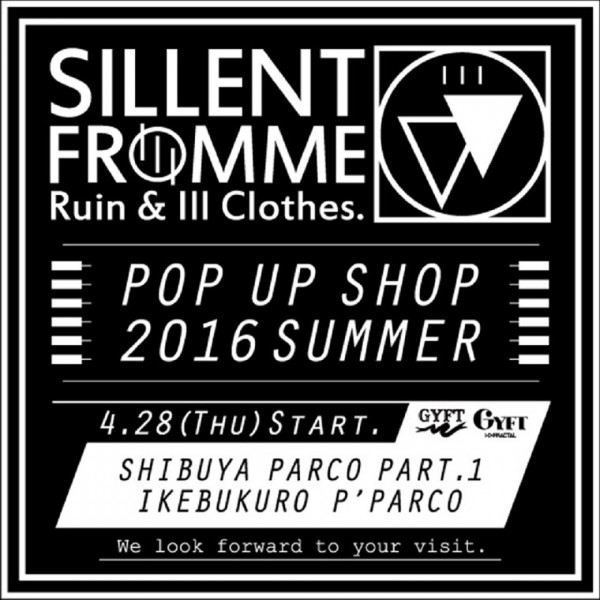 4/28(THU)~【SILLENT FROM ME】POPUP SHOP vol.3  at GYFT by H>FRACTAL