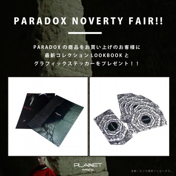 """6/24(Fri)~【""""PARADOX"""" NOVERTY FAIR】開催中"""