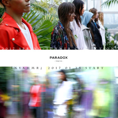 """""""PARADOX"""" 2017S/S COLLECTION START!!"""