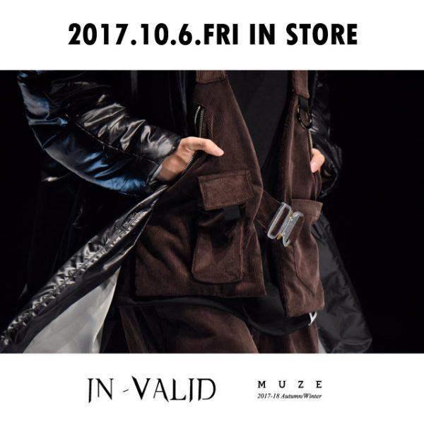 2017.10.6.FRI IN STORE 【MUZE】 IN-VALID VEST