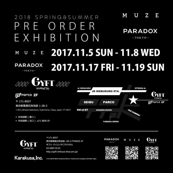 2017.11.05(SUN)-11.08(WED) MUZE 2018SS PRE ORDER EXHIBITION at GYFT by H>FRACTAL