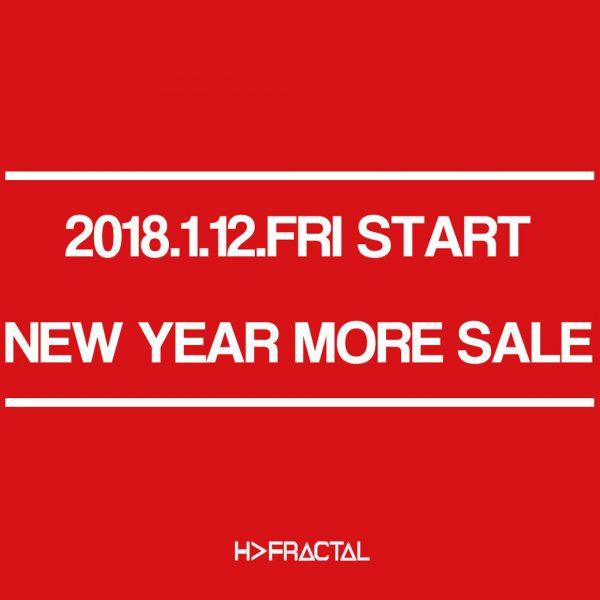 "2018.1.12.FRI START ""NEW YEAR MORE SALE"""